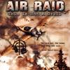 Air Raid: This Is Not a Drill!