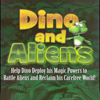 Dino and Aliens